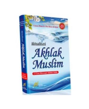 Aktualisasi-Akhlak-Muslim