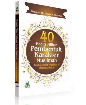 40-hadits-pilihan-pembentukan-karakter-muslimah