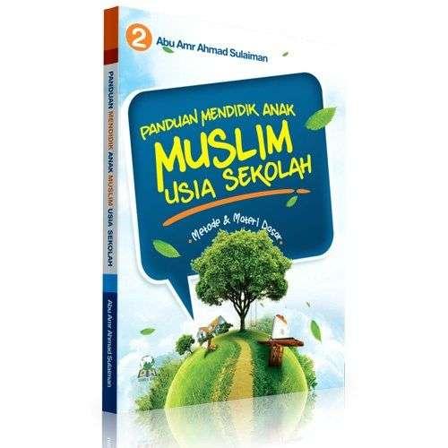 panduan-mendidik-anak-muslim-usia-sekolah