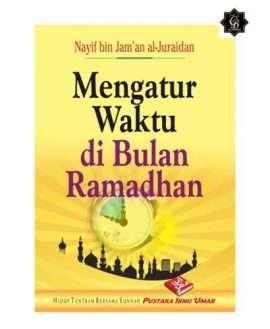 Mengatur Waktu Bulan Ramadhan PIU
